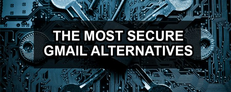 most secure gmail alternatives 2016