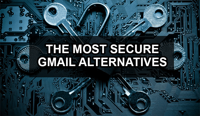 Top 4 Free Email Alternatives To Gmail That Protect Your Privacy