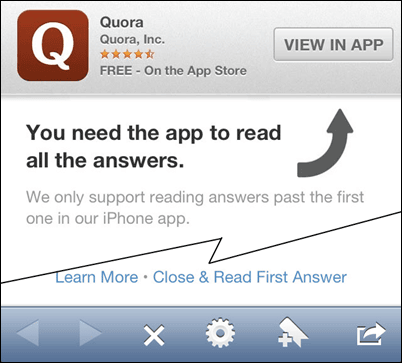 You have to download the Quora app in order to even use the full site