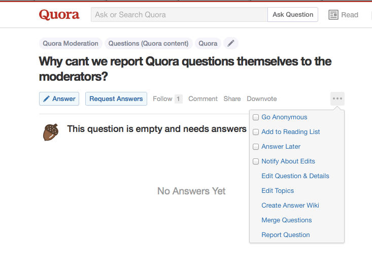 Quora creates, wants, and panders to tyrannical moderators