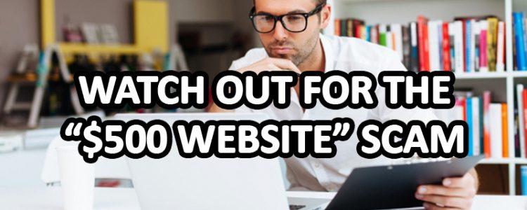 the 500 dollar website scam