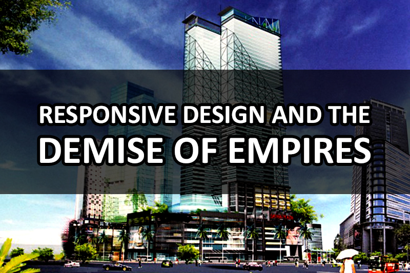 responsive-design-and-the-demise-of-empires