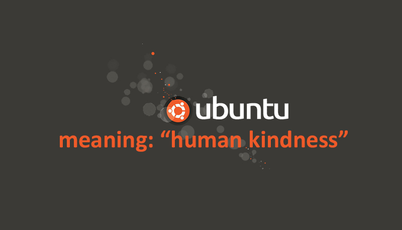 ubuntu-meaning-human-kindness