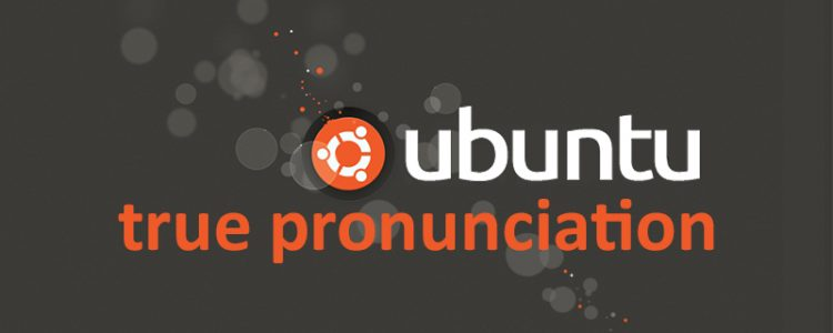 ubuntu-true-pronunciation