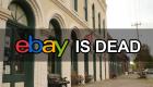 ebay-is-dead