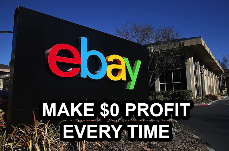 ebay-make-0-profit-every-time